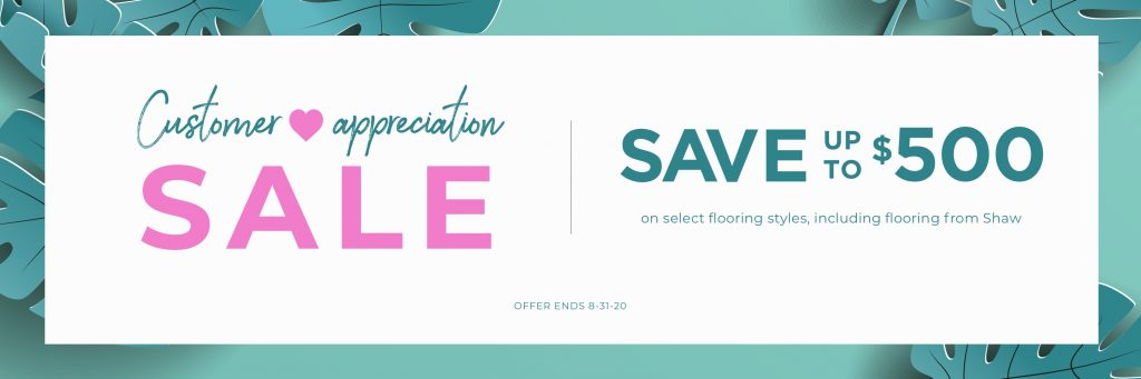 Customer Appreciation Sale | Family Floors